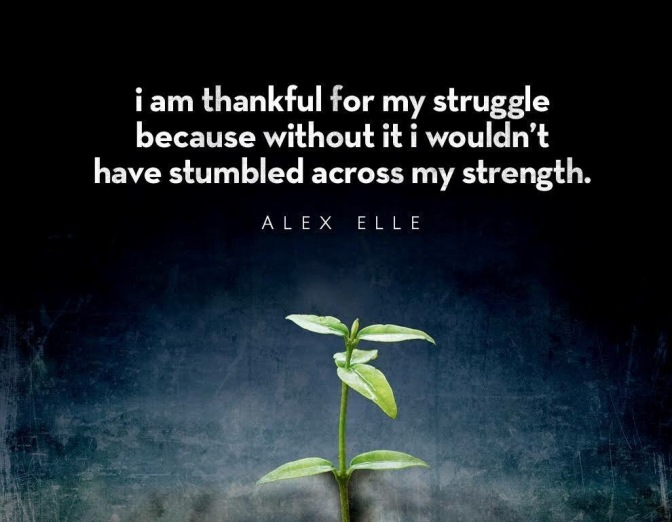 My Struggle = My Strength