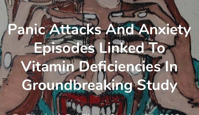 Panic Attacks & Anxiety Linked to Vitamin Deficiencies
